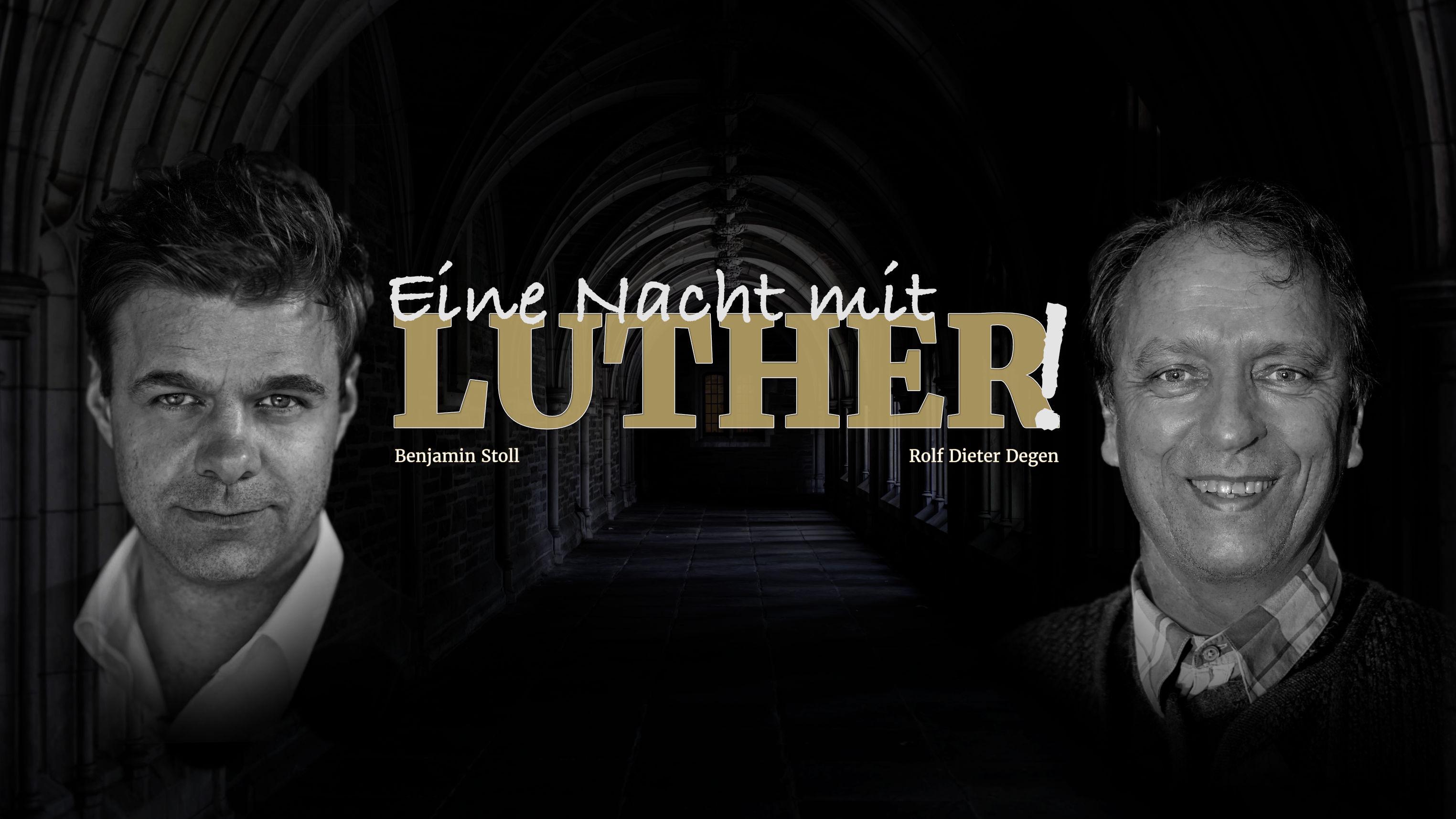 Eine Nacht mit Luther – Stuttgart